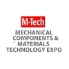 23th Mechanical Components & Materials Technology Expo Tokyo (M-Tech) 2019